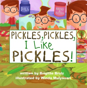 Pickles, Pickles, I Like Pickles book cover