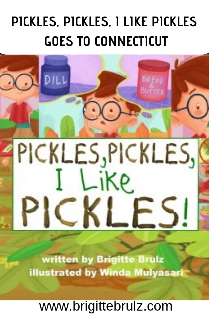 Pickles, Pickles, I Like PIckles Goes to Connecticut