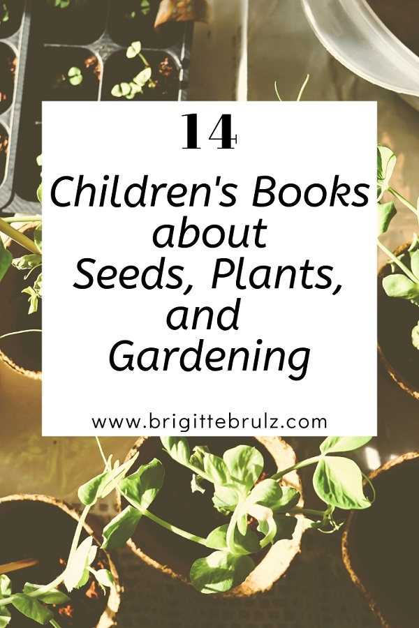 14 Children's Books about Seeds, Plants, and Gardening