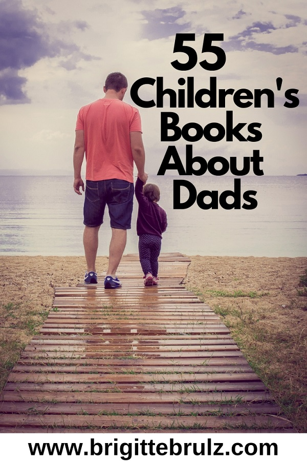 55 Children's Books About Dads