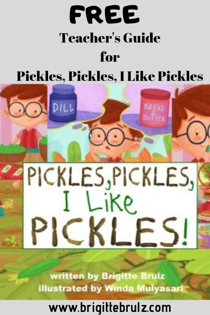 FREE teacher's guide for Pickles, Pickles, I Like Pickles