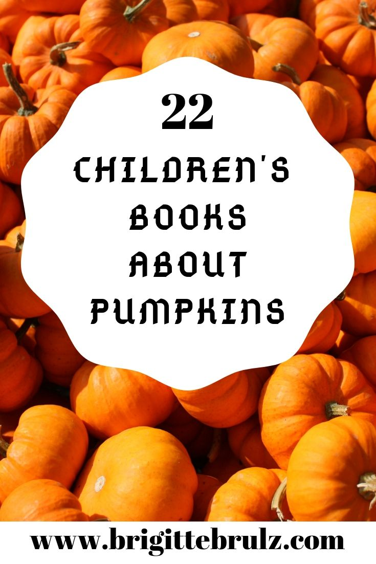 22 Children's Books about Pumpkins