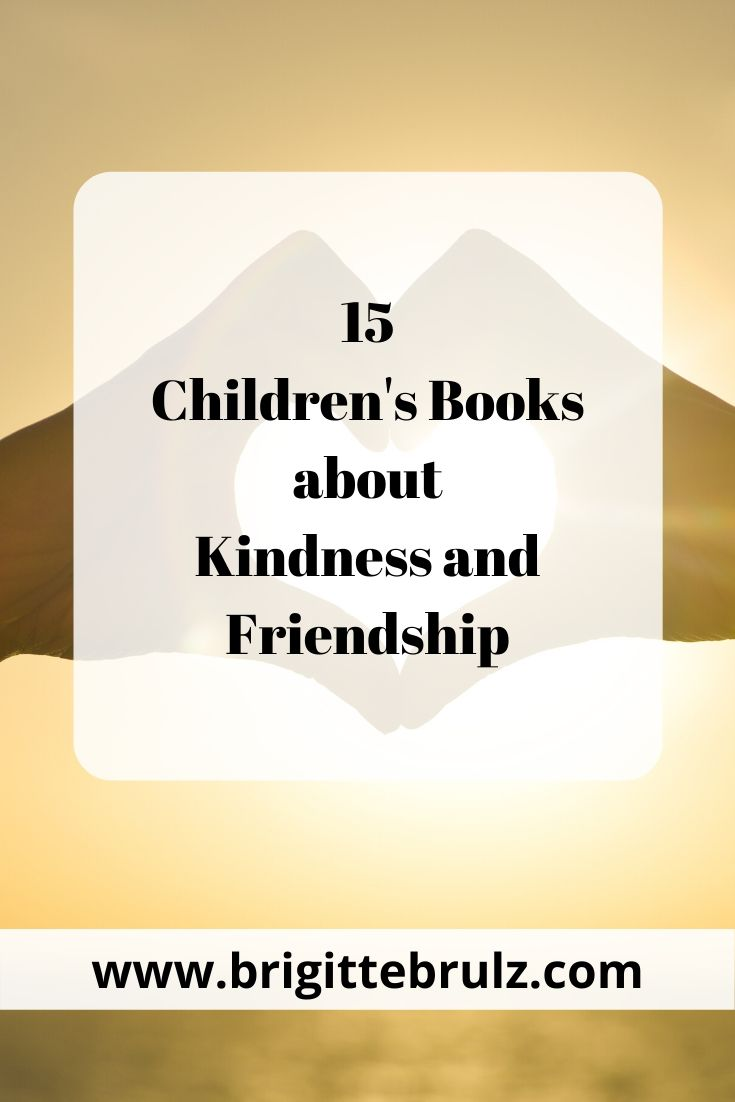 15 Children's Books about Friendship and Kindness