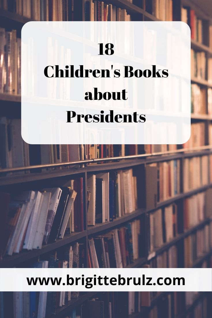 18 Children's Books about Presidents