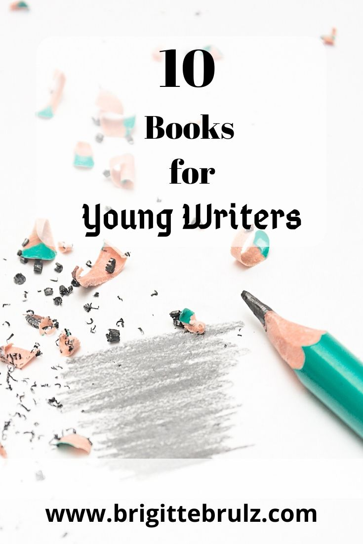 10 Books for Young Writers