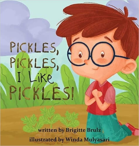 Pickles, Pickles, I Like Pickles Hardcover Copy