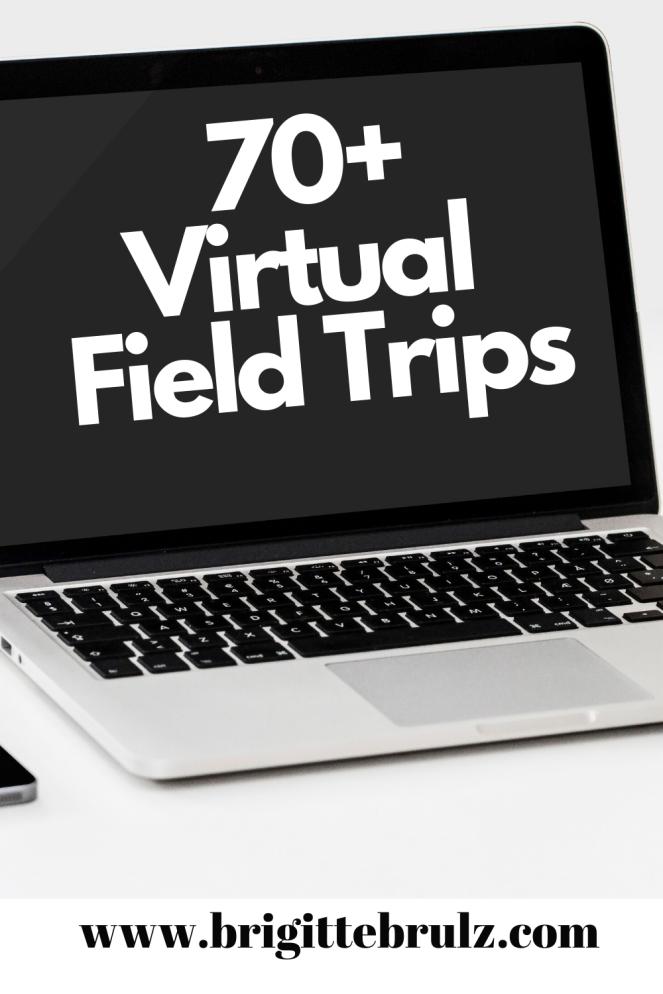 70+ Virtual Field Trips