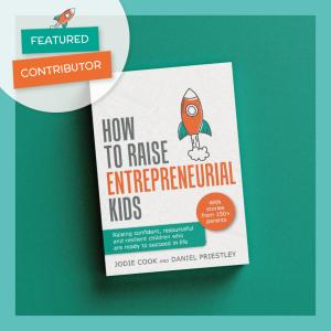 How to Raise Entrepreneur Kids Contributor